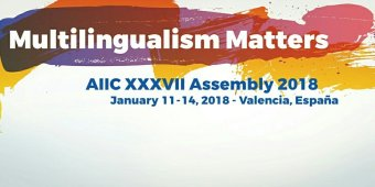 "[""Multilingualism Matters"" - AIIC XXXVII Assembly 2018 - poster]"