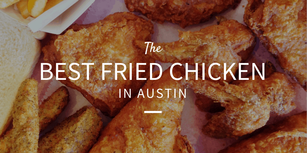 The Best Fried Chicken in Austin via 2015 AFBA City Guide #ATXBestEats |www.atasteofkoko.com