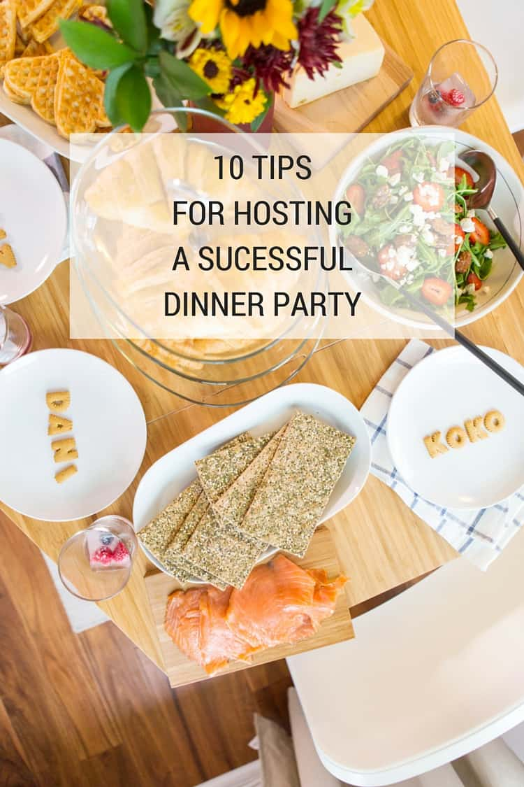 10 tips for hosting a successful dinner party - a taste of koko