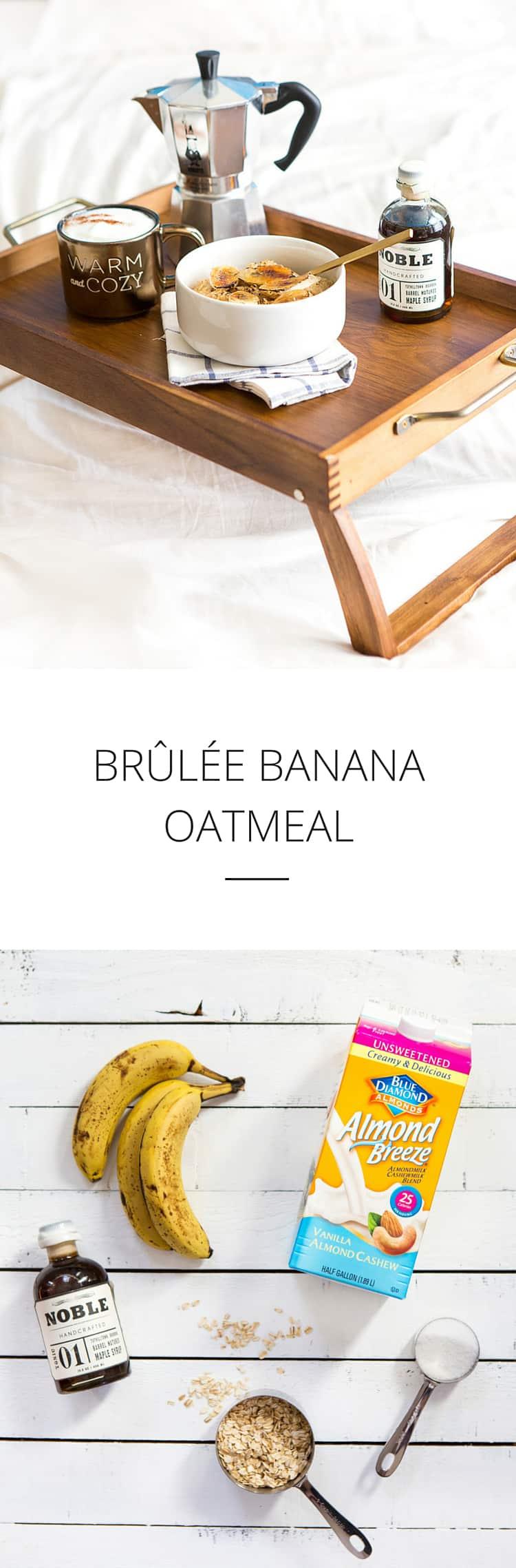 Brûlée Banana Oatmeal