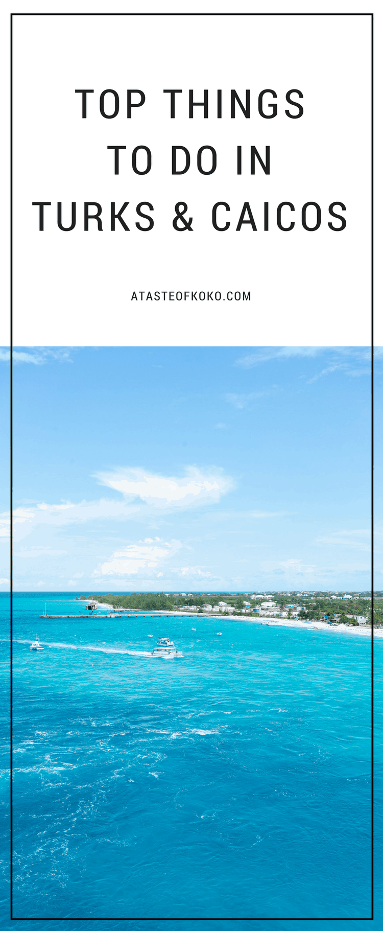 Top Things To Do In Turks & Caicos