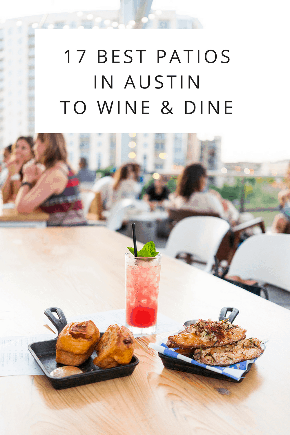 17 Best Patios In Austin To Wine U0026 Dine
