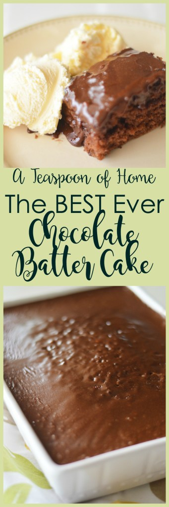 The Best Ever Chocolate Batter Cake by A Teaspoon of Home