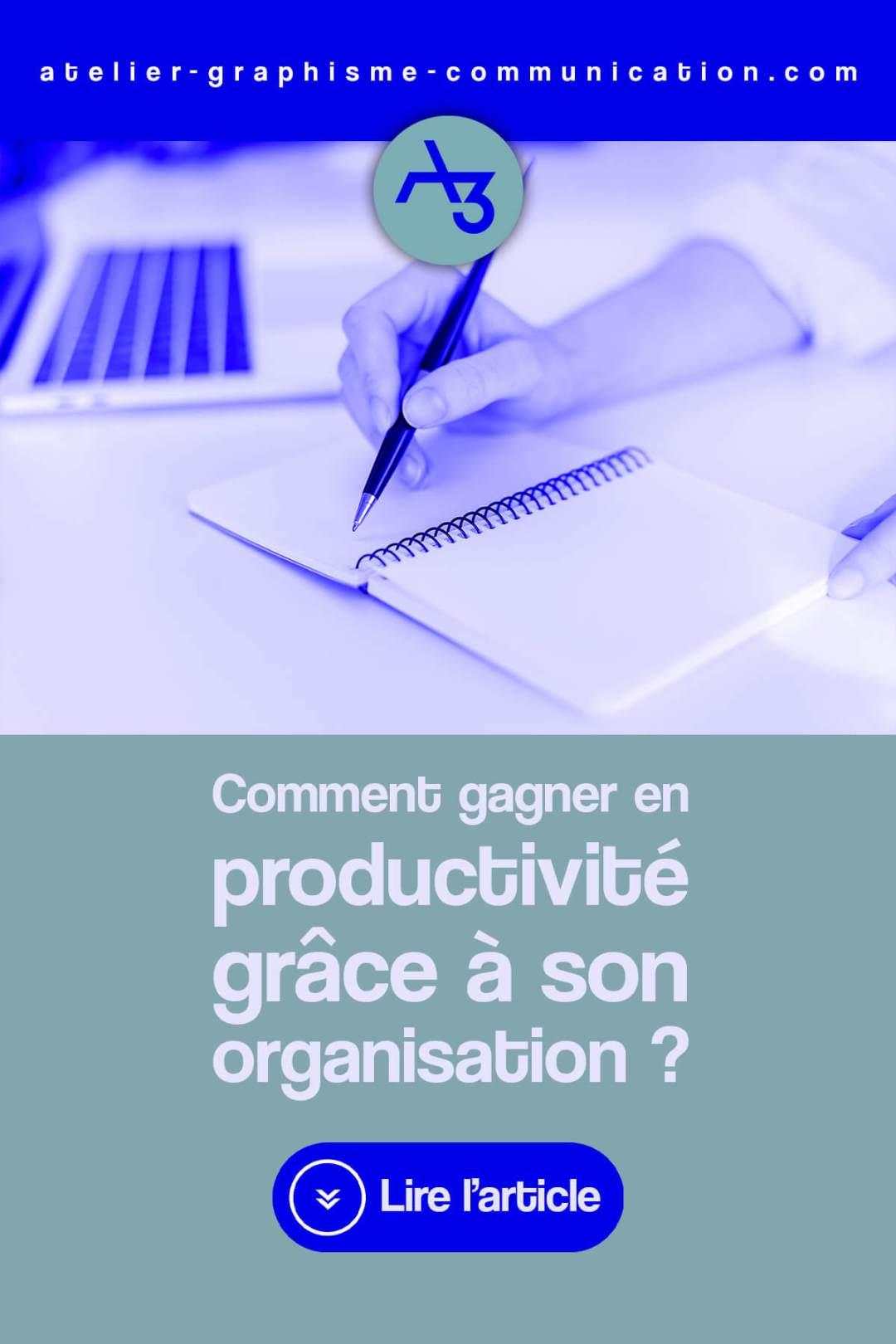Gagner en productivité grâce à son organisation