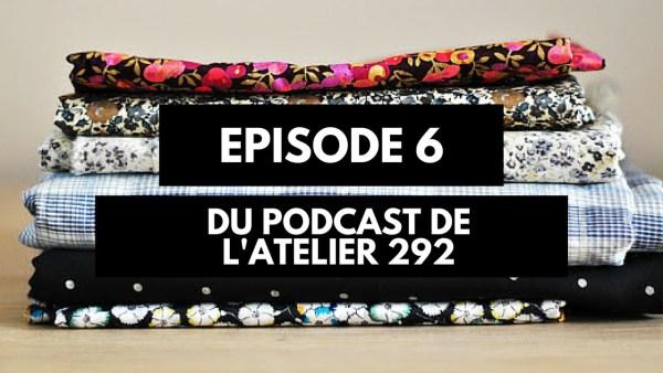 Podcast créatif : épisode 6