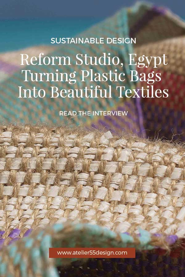 Reform Studio Egypt Sustainable Textile Design atelier 55 Interview