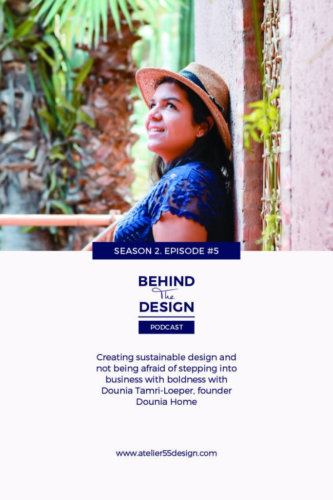 Dounia Tamri-Loeper Season 2 Title Behind The Design Podcast Atelier 55