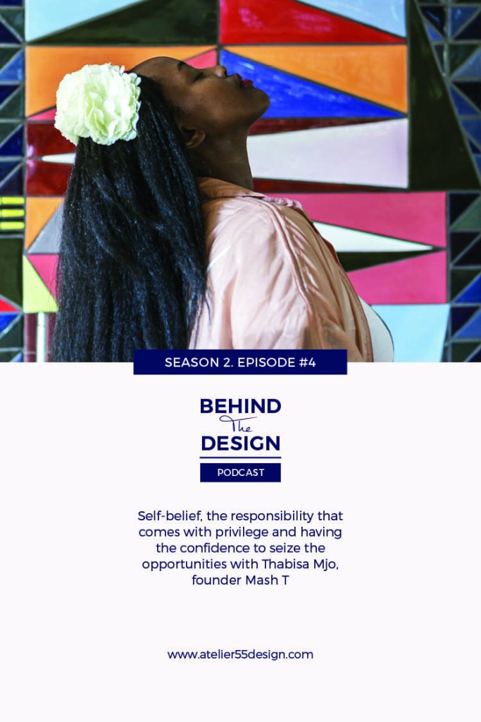 Thabisa Mjo Season 2 Title Behind The Design Podcast Atelier 55