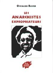 Couverture de Les anarchistes expropriateurs