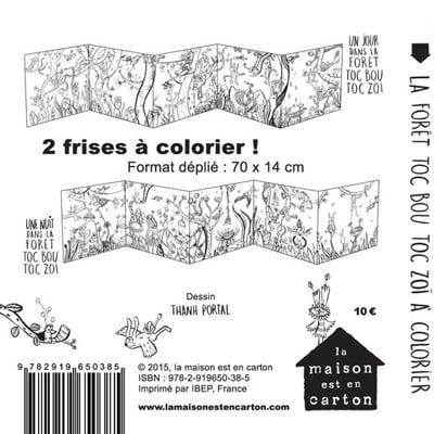 Coloriage Maison Dans La Foret.Frise A Colorier Un Jour Une Nuit Dans La Foret Toc Bou Toc Zoi