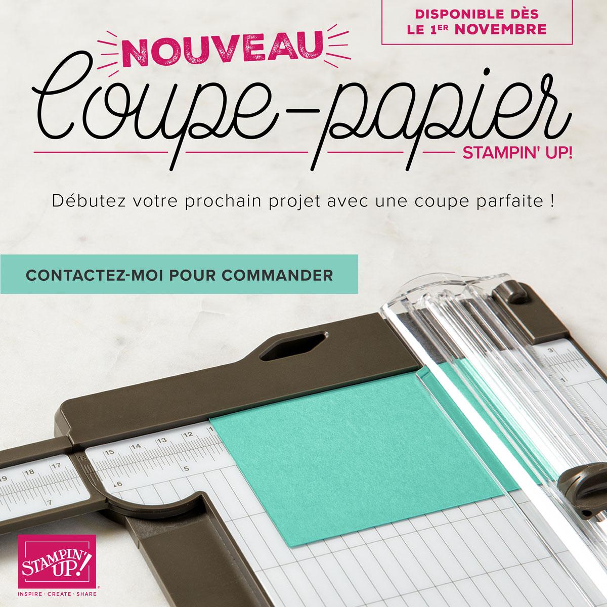 Commandez le nouveau coupe papier Stampin up !
