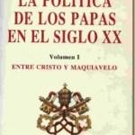 La política de los Papas en el siglo XX (2 volúmenes) – Karlheinz Deschner