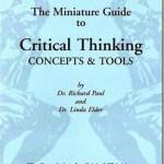 La mini-guía para para el Pensamiento Crítico: conceptos y herramientas–Richard Paul y Linda Elder