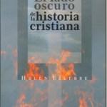 El lado oscuro de la historia cristiana – Helen Ellerbe