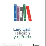Laicidad, religión y ciencia en EEEP (Valencia) – Andrés Carmona Campo