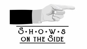 Shows on the Side @ Charles R. Wood Theater