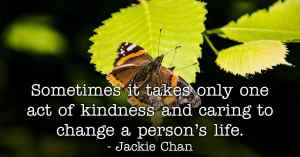 Kindness Quotes - Jackie Chan