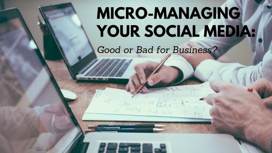 Micro-managing social media