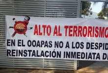 manifestación, OOAPAS, terrorismo laboral