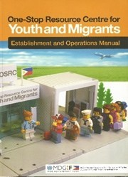 One Stop Resource Center for Youth and Migrants: Establishment and Operations Manual