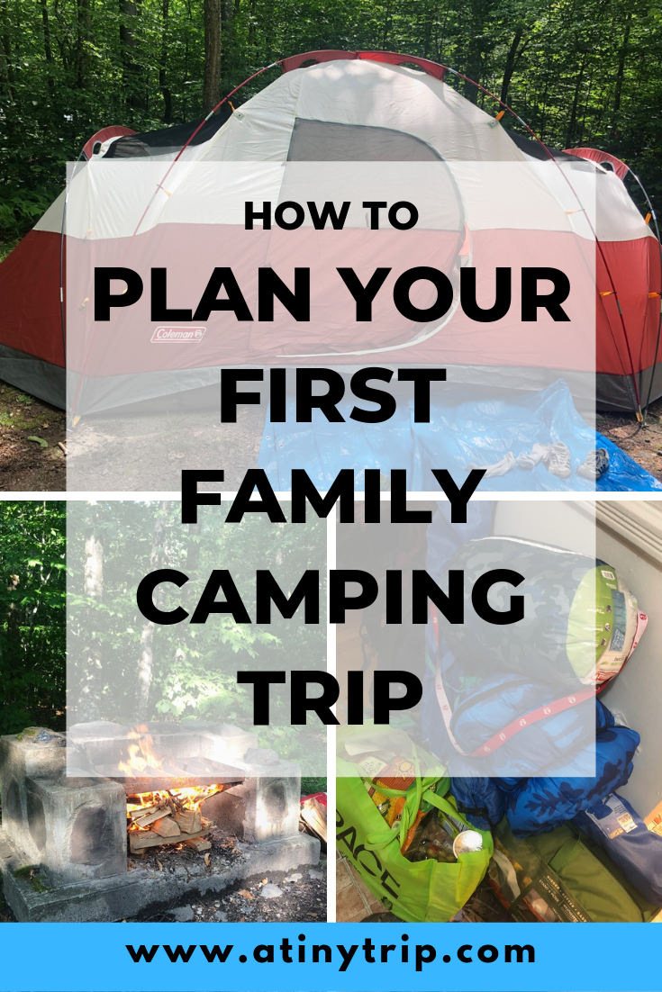 Planning Our First Family Camping Trip - A Tiny Trip