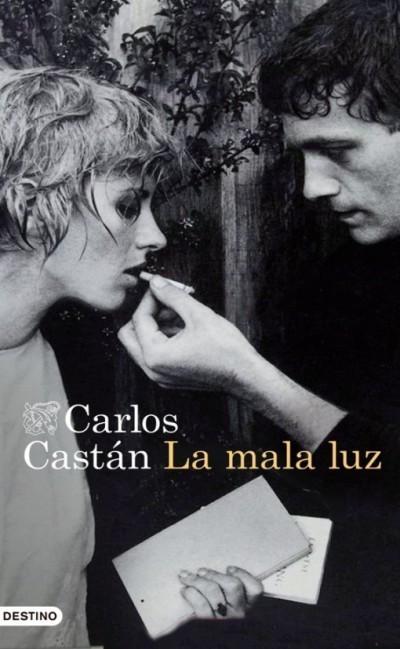 010_Carlos Castán_La mala luz_