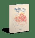 Radu Gyr - Stele pentru leagan (poezii)