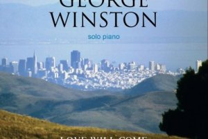 CD Review: George Winston — Love Will Come: The Music of Vince Guaraldi, Vol 2; Playing Presser Hall at Agnes Scott College