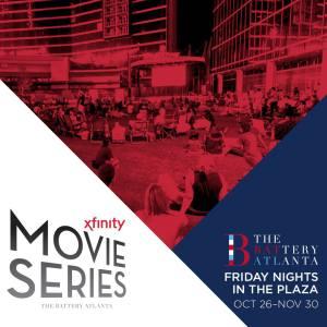 free xfinity movie series at the battery atlanta