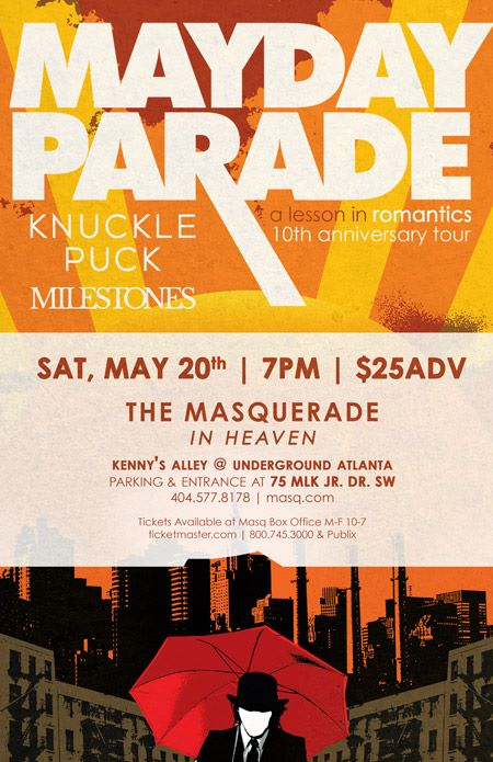 Mayday Parade A Lesson In Romantics 10th Anniversary Tour W Knuckle Puck And Milestones Heaven At The Masquerade 700 PM SOLD OUT ALL AGES