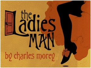 Atlanta Theater - The Ladies Man at Theatre in the Square