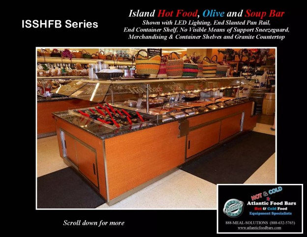 Atlantic Food Bars - Island Hot Food, Soup and Olive Bar - ISSHFB-ECS-GC-LB-LED-RSD2-SPR-VH 2
