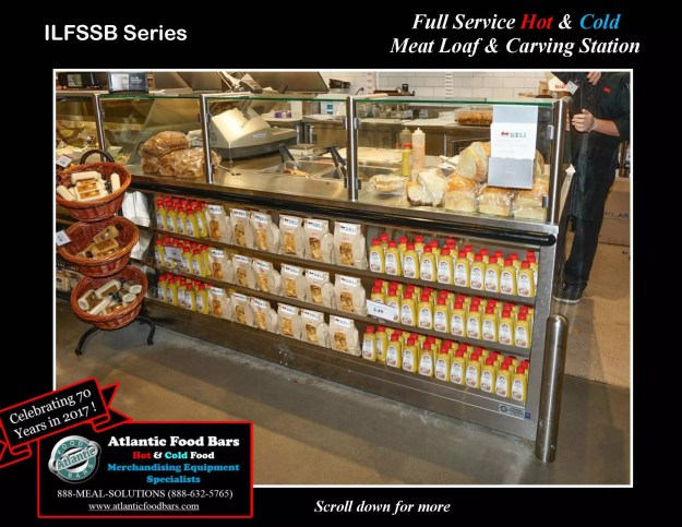 Atlantic Food Bars - Full Service Hot & Cold Meat Loaf & Carving Station - ILFSSB
