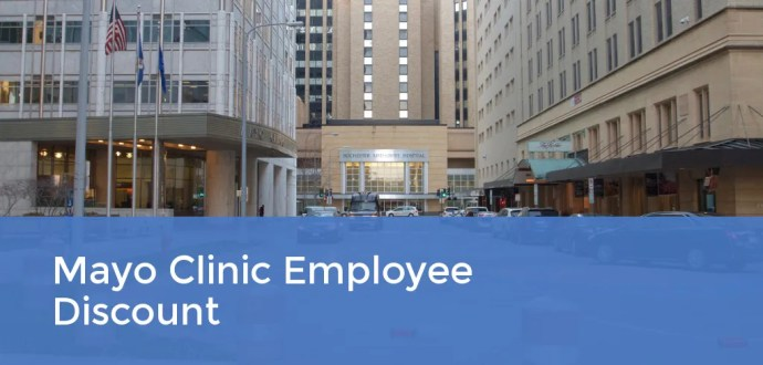 Mayo Clinic Employee Discount