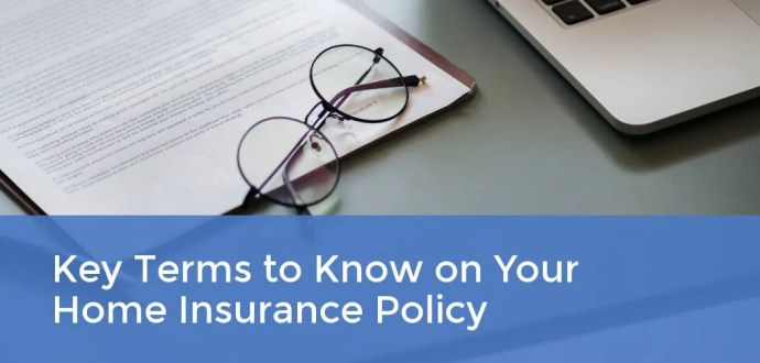 Key Terms to Know on Your Home Insurance