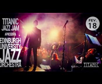 MUSIC | Edinburgh University Jazz Orchestra at Titanic | Cais do Sodré | FREE @ Titanic Sur Mer | Lisboa | Lisboa | Portugal