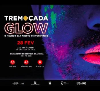 STUDENT PARTY | Tremoçada 2019: Glow Party | Ajuda | 3.5-6€