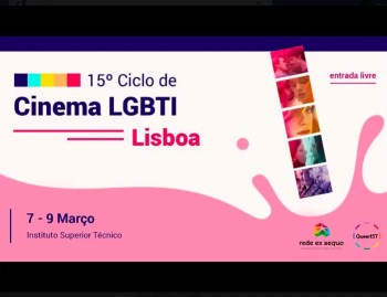 to Mar 9 | FILM FESTIVAL | 15th Ciclo de Cinema LGBTI | Alameda | FREE @ Instituto Superior Técnico  | Lisboa | Lisboa | Portugal