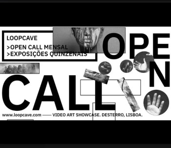 to Dec 31 | OPEN-CALL VIDEO ART SHOWCASE | Loopcave at Desterro | Intendente | FREE @ Desterro | Lisboa | Lisboa | Portugal