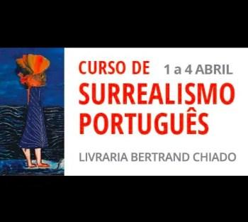 SIGN UP BY Apr 1 | WORKSHOP | Curso de Surrealismo Português | Baixa Chiado | 50€ @ Livraria Bertrand Chiado | Lisboa | Lisboa | Portugal
