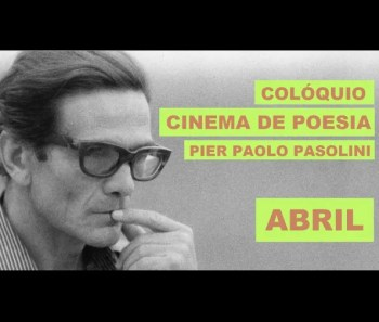 to Apr 21 | FILM AND DISCUSSION | Colóquio Cinema de Poesia: Pier Paolo Pasolini | Intendente | FREE @ Crew Hassan | Lisboa | Lisboa | Portugal