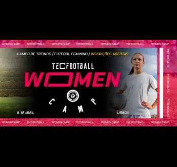 Register by Apr 8 | SPORTS | TecFootball: Women's Camp | Alcantara | TBD @ Estádio da Tapadinha | Lisboa | Lisboa | Portugal