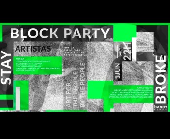 ART, MUSIC, PARTY | STAY BROKE Block Party | Campo Grande | 3,5 - 5€ @ FLUL - Faculdade de Letras da Universidade de Lisboa | Lisboa | Lisboa | Portugal