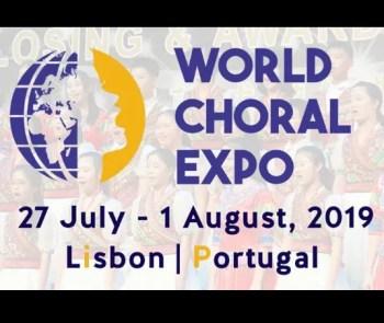 to Aug 1   SINGING FESTIVAL   World Choral Expo 2019   Lisbon   FREE @ Lisbon   Lisbon   Lisbon   Portugal