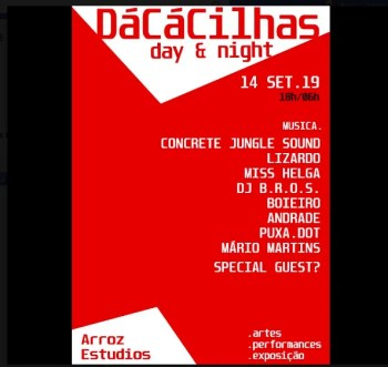 PARTY | DáCáCilhas Day & Night | Cacilhas | 5€ @ Arroz Estúdios | Lisboa | Setúbal | Portugal