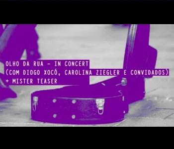 BUSKING CONCERT AND DJ SESSION | Olho da Rua + Mister Teaser | Intendente | 5€