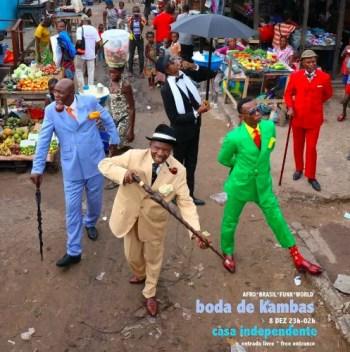 MUSIC | Boda de Kambas | Intendente | FREE @ Casa Independente | Lisboa | Lisboa | Portugal