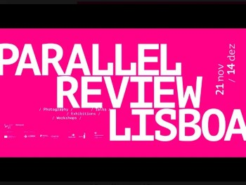 to Dec 14 | PHOTOGRAPHY FESTIVAL | PARALLEL Review Lisboa 2019 | Alvalade | FREE @ PARALLEL Review | Lisboa | Lisboa | Portugal