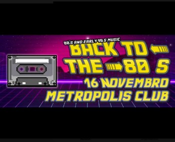 PARTY | Back to the '80s (and early '90s) | Picoas | 6€ @ MetropolisClub | Lisboa | Lisboa | Portugal
