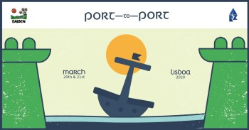 FESTIVAL | Port to Port by Garden Collective | Location in Beato TBA) | 8€+ @ Arroz Estudios | Lisbon | Lisbon | Portugal